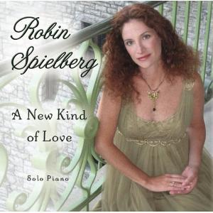 Robin Spielberg-A New Kind of Love