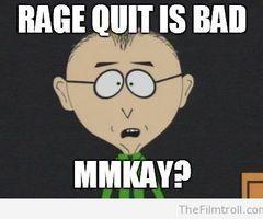 rage-quit-is-bad_thumb.jpg