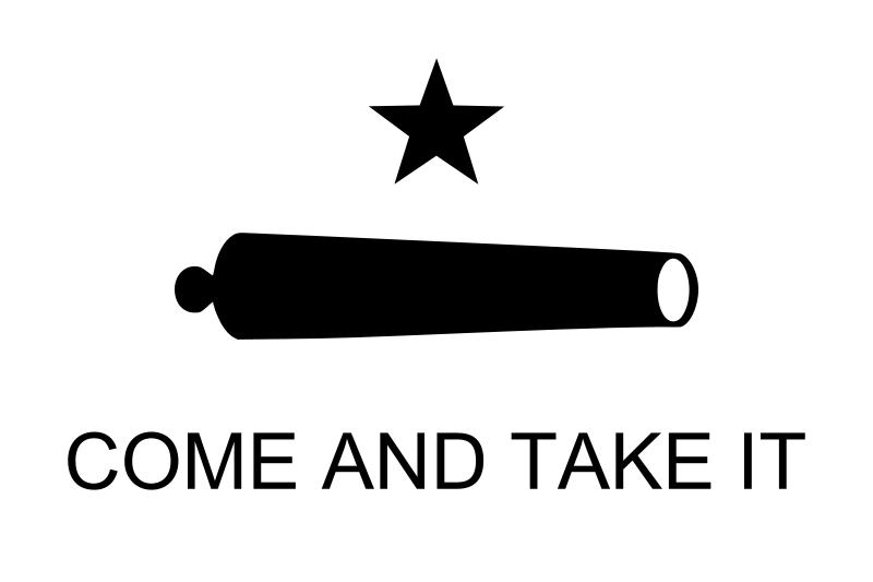 800px-Texas_Flag_Come_and_Take_It.svg.png
