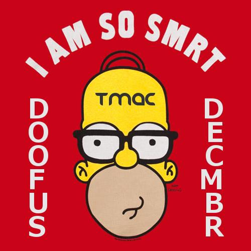 TMAC Doofus December.png