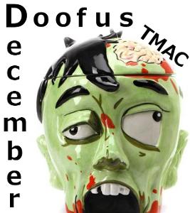 TMAC - Doofus December
