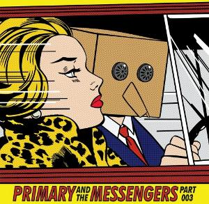 primary-and-the-messengers-part-3.jpg