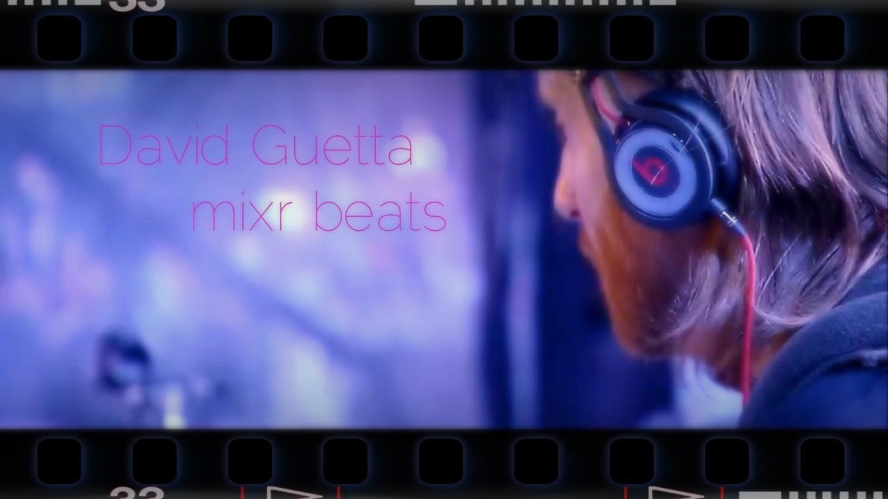 David Guetta - mixr beats