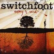 Switchfoot Nothing Is Sound album artwork
