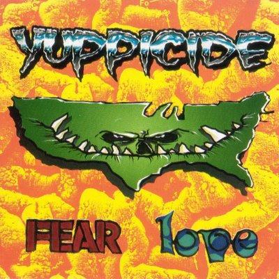 Yuppicide - Fear Love
