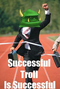 successful-troll-is-successful.jpg
