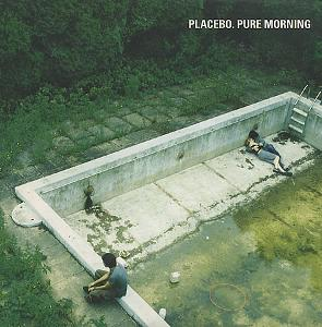 "Placebo - ""Pure-Morning"""