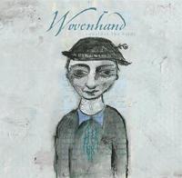 Wovenhand - Consider the Birds