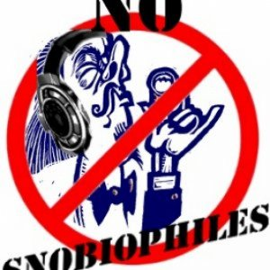 NO Snobiophiles!